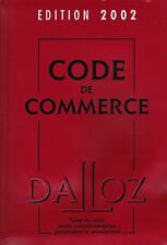 CODE DE COMMERCE Dalloz Edition 2002