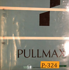 Pullmax Ursviken US 240, Power Shear, Operations Maintenance & Parts Manual 1976