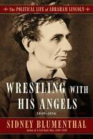 Wrestling With His Angel: The Political Li.. 9781501153785 by Blumenthal, Sidney