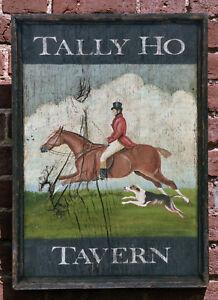 """Antique Look Repro of Original Art - Trade Sign """"Tally Ho Tavern"""" Fox Hunt Horse"""