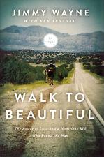 NEW Christian Biography Hardcover! Walk to Beautiful - Jimmy Wayne & Ken Abraham