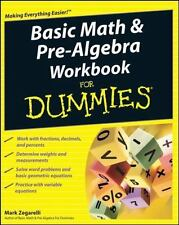 Basic Math and Pre-Algebra Workbook for Dummies by Mark Zegarelli (2008,...