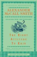 Isabel Dalhousie: The Right Attitude to Rain 3 by Alexander McCall Smith (2007,