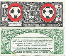 CALCIO DOLLARI DA 2