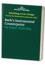 Bach's Instrumental Counterpoint by Boyd, Malcolm Other printed item Book The