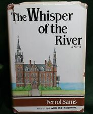 The Whisper of the River by Ferrol Sams