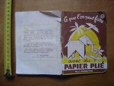 Ce que l'on peut faire avec du papier plie DUBRETON decoration travail manuel