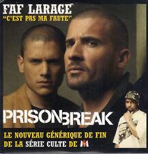 PRISON BREAK - FAF LARAGE - C'EST PAS MA FAUTE - CD SINGLE CARDSLEEVE PROMO 1T