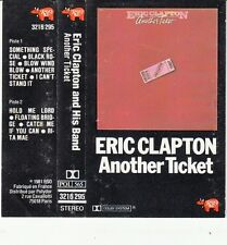 K 7 AUDIO (TAPE)  ERIC CLAPTON *ANOTHER TICKET*