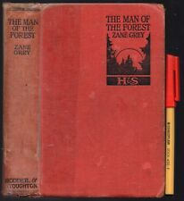 1921 The MAN of the FOREST Zane Grey