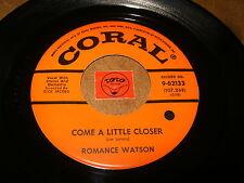 ROMANCE WATSON - COME A LITTLE CLOSER - UNTIL THE REAL - LISTEN - RNB POPCORN