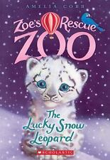 The Lucky Snow Leopard (Zoe's Rescue Zoo #4) (Paperback or Softback)