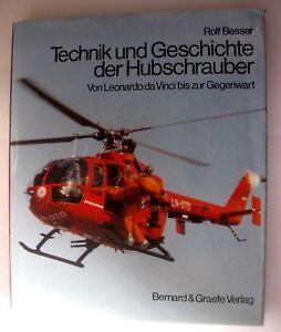 Technik und Geschichte der Hubschrauber ~von da Vinci bis zur Gegenwart R.Besser
