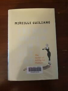 French Women Don't Get Fat by Mireille Guiliano (Hardcover) FAST FREE POST
