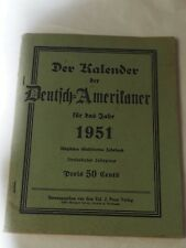 DER KALENDER DER deutfch=ameritaner 1951 GERMAN CALENDAR FOR 1951