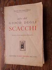 ABC DEL GIOCO DEGLI SCACCHI Ugo Pasquinelli Hoepli 1952 manuale tecniche libro