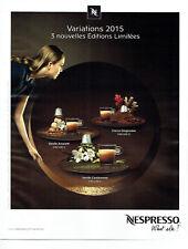 Publicité Advertising 011  2016  les dosettes café Nespresso