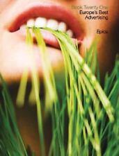 Epica Book Twenty One: Europe's Best Advertising