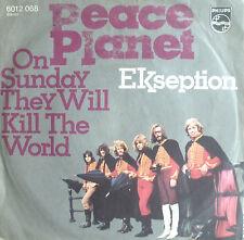 "7"" 1971 KULT & RARE IN VG++ ! EKSEPTION : Peace Planet"