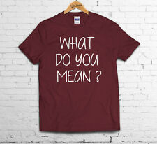 WHAT DO YOU MEAN ? T SHIRT SWAG TOP CYRUS FRESH JUSTIN DOPE BIEBER MILEY CONCERT
