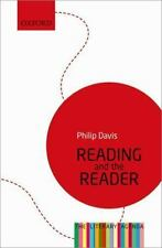 Reading and the Reader: The Literary Agenda by Davis, Philip