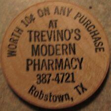 Vintage Trevinos Modern Pharmacy Robstown, TX Wooden Nickel - Token Texas Tex.