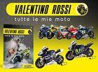 VALENTINO ROSSI MOTOGP 1/18 COLLECTION (HONDA - YAMAHA - DUCATI WORLD CHAMPION)