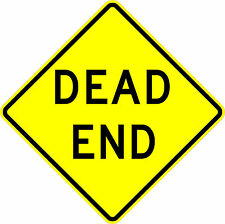 Dead End 18 x 18 - Warning Sign - 10 Year 3M Warranty.