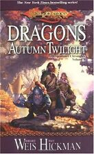 Dragons of Autumn Twilight (Dragonlance Chronicles, Volume I) by Margaret Weis,