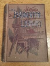 The Badminton Library of Sports & Pastimes - Hunting - 3rd Edition 1886 Hardback