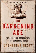 New ListingThe Darkening Age by Catherine Nixey