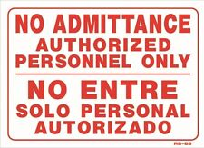 """No Admittance Authorized Personnel Only (bilingual) 10""""x14"""" Sign - RS-83"""