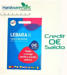 Tarjeta Lebara SIM Card credit 0€ saldo activated your name activada tus datos