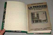 """Original 1st Edition 1929 """" La Paroisse """" Montreal Hardcover Book By O.Maurault"""