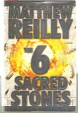 THE 6 SACRED STONES-MATTHEW REILLY-2008-1ST EDITION