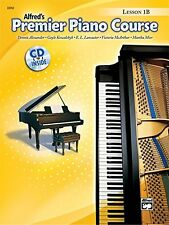 Premier Piano Course Lesson Book, Bk 1B (Book and CD) by Dennis Alexander, (Pape