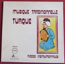 MUSIQUE TRADITIONNELLE TURQUE LP ORIG FR  PIECES INSTRUMENTALES  OCORA