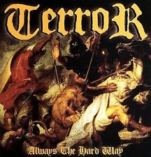 Terror - Hardcore - ALWAYS THE HARD WAY [2006] CD