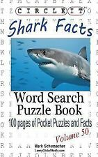 Circle It, Shark Facts, Word Search, Puzzle Book by Lowry Global Media LLC...