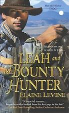 Leah and the Bounty Hunter (Men of Defiance) by Levine, Elaine