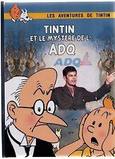 TINTIN PASTICHE. Tintin et le Mystère de l'ADQ. Album 32 pages couleurs. Quèbec