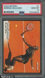 2003 Netpro Tennis #1 Serena Williams PSA 10 GEM MINT