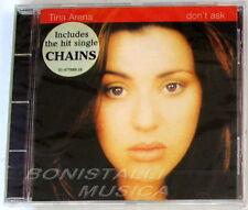 TINA ARENA - DON'T ASK - CD Sigillato