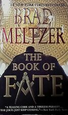 THE BOOK OF FATE BY BRAD MELTZER-N-Y-TIMES BEST SELLER 2007-POLITICAL THRILLLER!