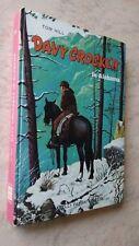 Tom Hill - DAVY CROCKETT IN ALABAMA - Fabbri Ed. 1965
