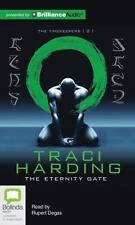 The Timekeepers: The Eternity Gate 2 by Traci Harding (2014, CD, Unabridged)
