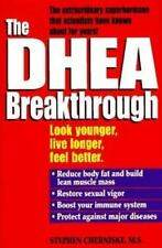 The DHEA Breakthrough by Stephen A. Cherniske (1996, Hardcover)