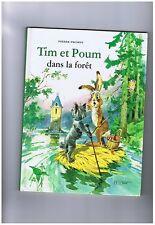 Pierre PROBST. Tim et Poum dans la Forêt. Hachette 1998