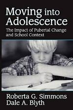 Moving into Adolescence : The Impact of Pubertal Change and School Context by...