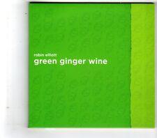 (HK236) Robin Elliott, Green Ginger Wine - 2015 CD
